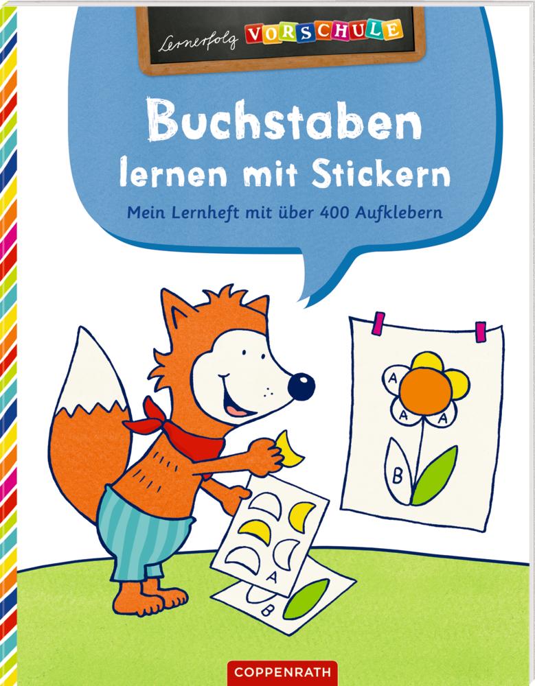 Buchstaben lernen mit Stickern: Mein Lernheft mit über 400 Aufklebern (Lernerfolg Vorschule)