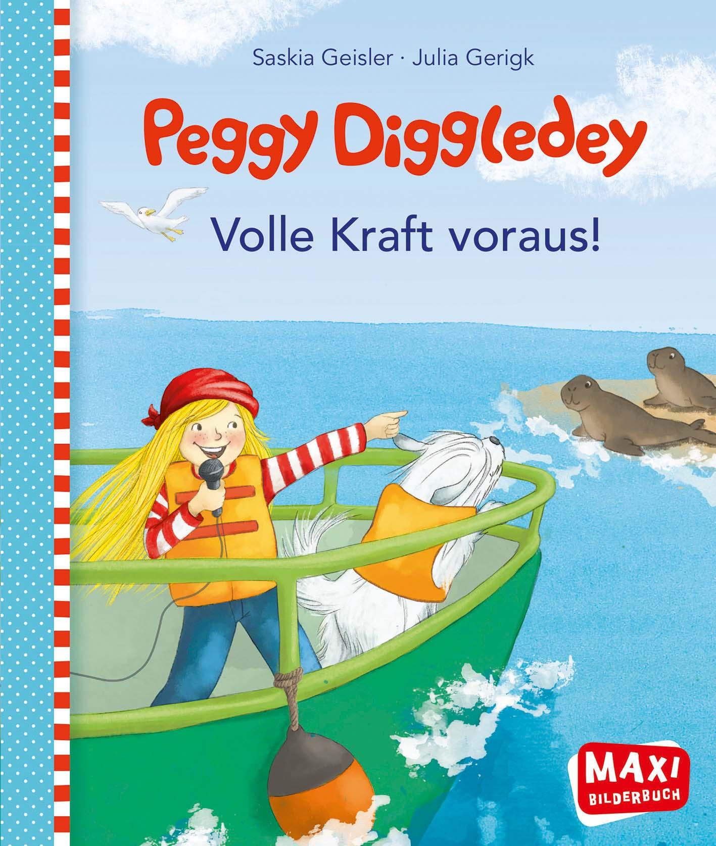Maxibuch Peggy Diggledey - Volle Kraft voraus!